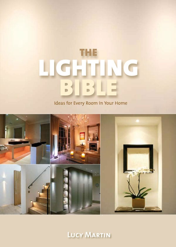 The Lighting Bible by Lucy Martin